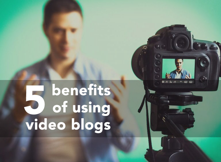benefits of video blogs